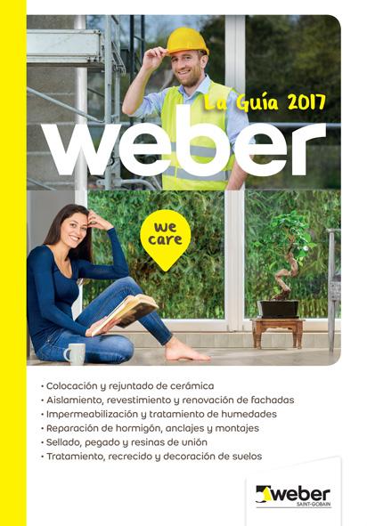 Guía Weber 2017, nuevas soluciones para la renovación y el hábitat sostenible